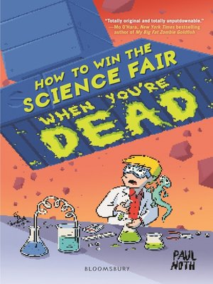cover image of How to Win the Science Fair When You're Dead