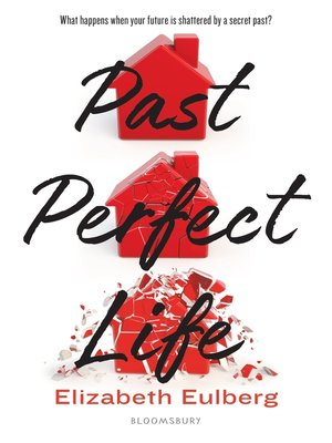 cover image of Past Perfect Life