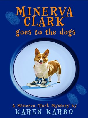 cover image of Minerva Clark Goes to the Dogs