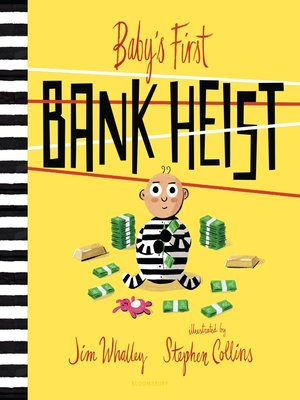cover image of Baby's First Bank Heist