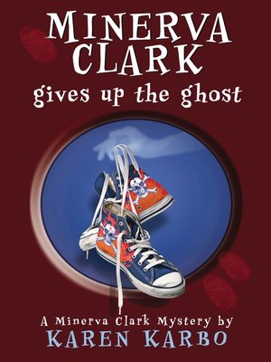 cover image of Minerva Clark Gives Up the Ghost