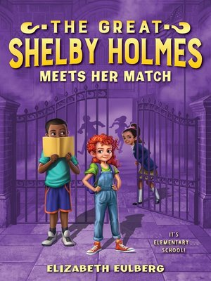 cover image of The Great Shelby Holmes Meets Her Match