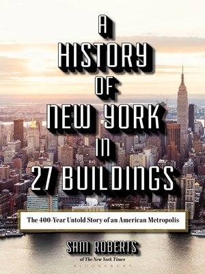 cover image of A History of New York in 27 Buildings