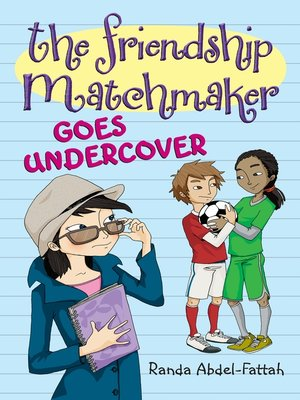 cover image of The Friendship Matchmaker Goes Undercover