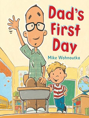 cover image of Dad's First Day