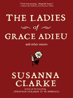 cover image of The Ladies of Grace Adieu and Other Stories