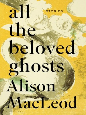 cover image of All the Beloved Ghosts