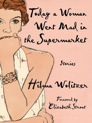 cover image of Today a Woman Went Mad in the Supermarket