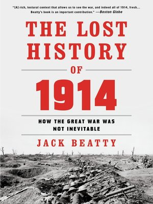 cover image of The Lost History of 1914