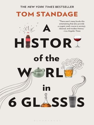 cover image of A History of the World in 6 Glasses