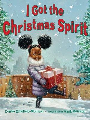 cover image of I Got the Christmas Spirit