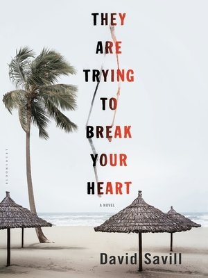 cover image of They are Trying to Break Your Heart