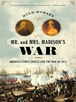 cover image of Mr. and Mrs. Madison's War