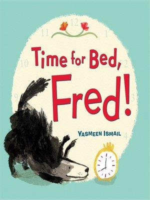cover image of Time for Bed, Fred!