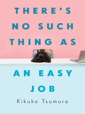 cover image of There's No Such Thing as an Easy Job