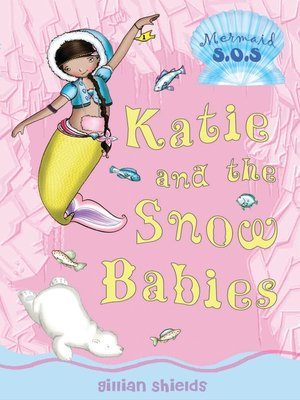 cover image of Katie and the Snow Babies