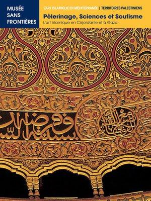 cover image of Pèlerinage, Sciences et Soufisme