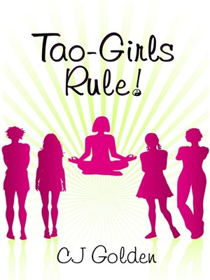 cover image of Tao-Girls Rule!