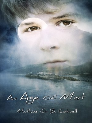 cover image of An Age of Mist