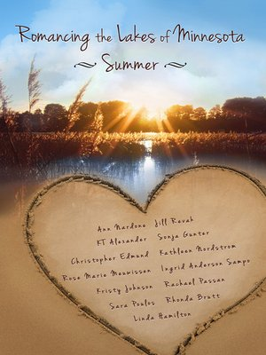 cover image of Romancing the Lakes of Minnesota: Summer