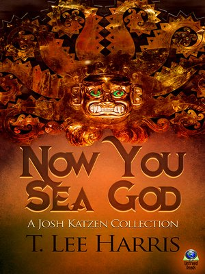 cover image of Now You Sea God