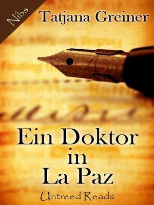 cover image of Ein Doktor in La Paz