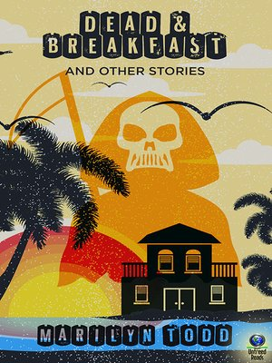 cover image of Dead & Breakfast and Other Tales