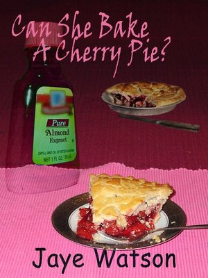 cover image of Can She Bake a Cherry Pie?