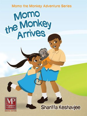 cover image of Momo the Monkey Arrives