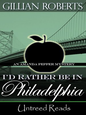 cover image of I'd Rather Be in Philadelphia