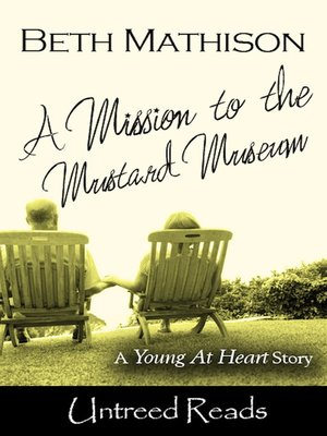 cover image of A Mission to the Mustard Museum