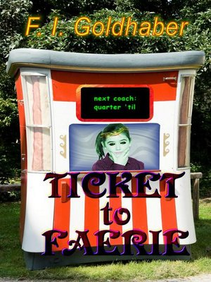 cover image of Ticket to Faerie