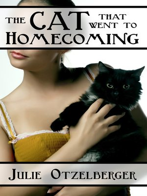 cover image of The Cat That Went to Homecoming
