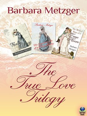 cover image of The True Love Trilogy