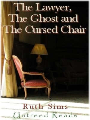 cover image of The Lawyer, the Ghost and the Cursed Chair