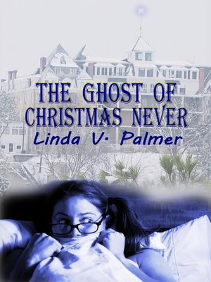 cover image of The Ghost of Christmas Never