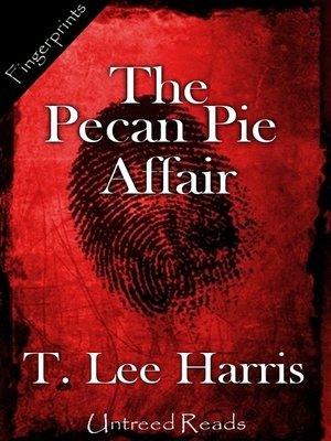 cover image of The Pecan Pie Affair