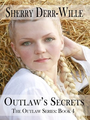 cover image of Outlaw's Secrets