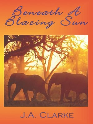 cover image of Beneath a Blazing Sun