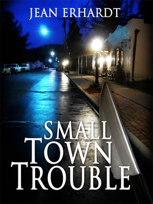 cover image of Small Town Trouble