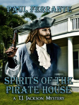 cover image of Spirits of the Pirate House