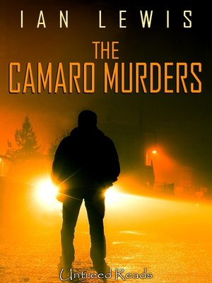 cover image of The Camaro Murders