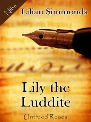 cover image of Lily the Luddite