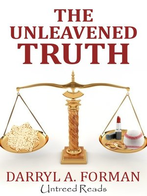 cover image of The Unleavened Truth