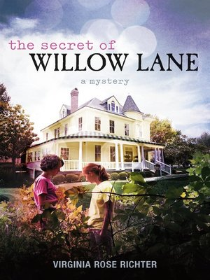 cover image of The Secret of Willow Lane