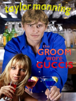 cover image of The Groom Wore Guccis