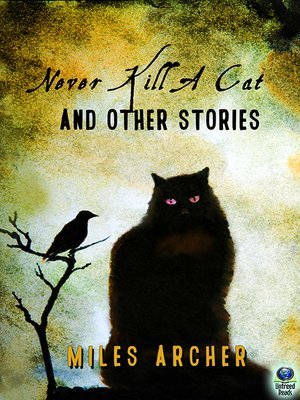 cover image of Never Kill a Cat and Other Stories