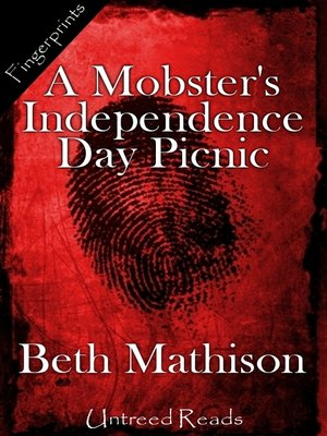 cover image of A Mobster's Independence Day Picnic