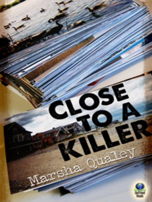 cover image of Close to a Killer