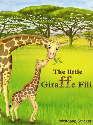 cover image of The Little Giraffe Fili